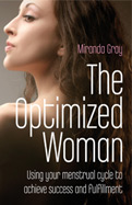 Cover from The Optimized Woman by Miranda Gray